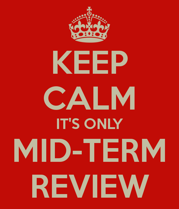 keep-calm-its-only-mid-term-review